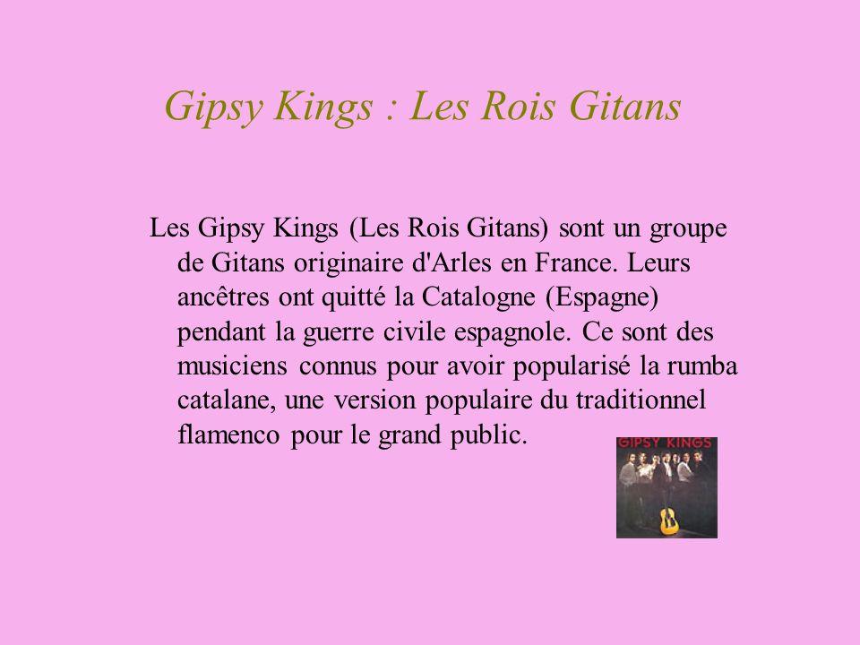 Gipsy Kings : Les Rois Gitans
