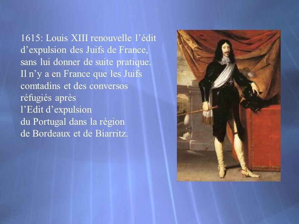 1615: Louis XIII renouvelle l'édit