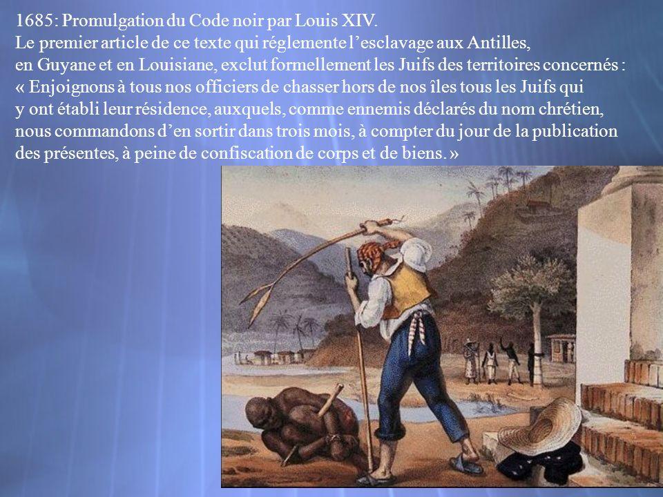 1685: Promulgation du Code noir par Louis XIV