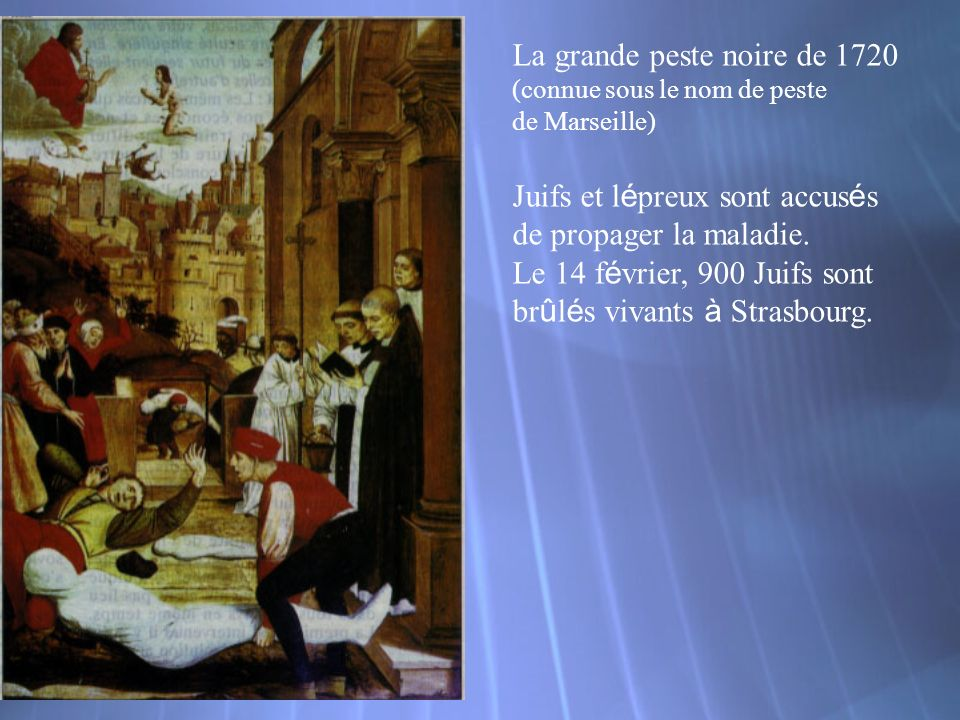 La grande peste noire de 1720