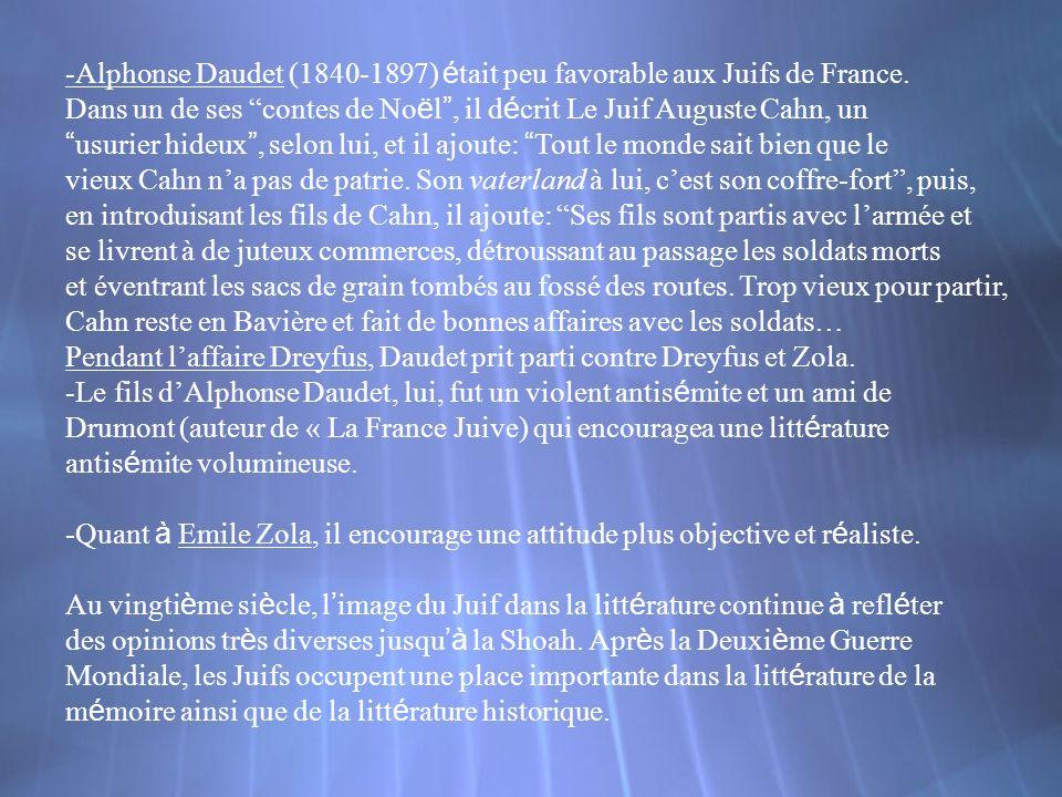 -Alphonse Daudet (1840-1897) était peu favorable aux Juifs de France.