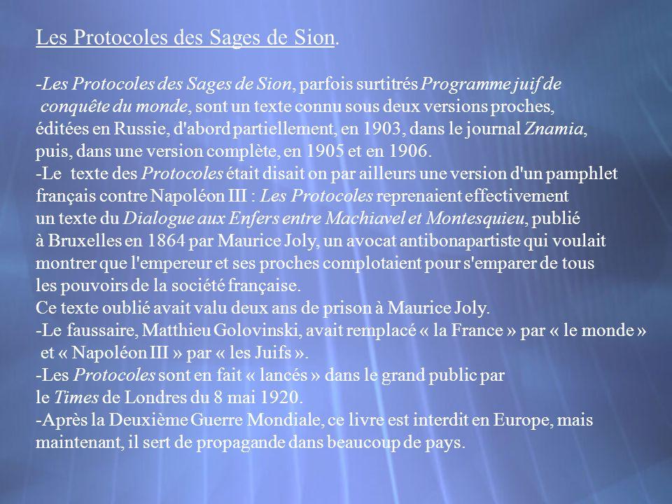 Les Protocoles des Sages de Sion.