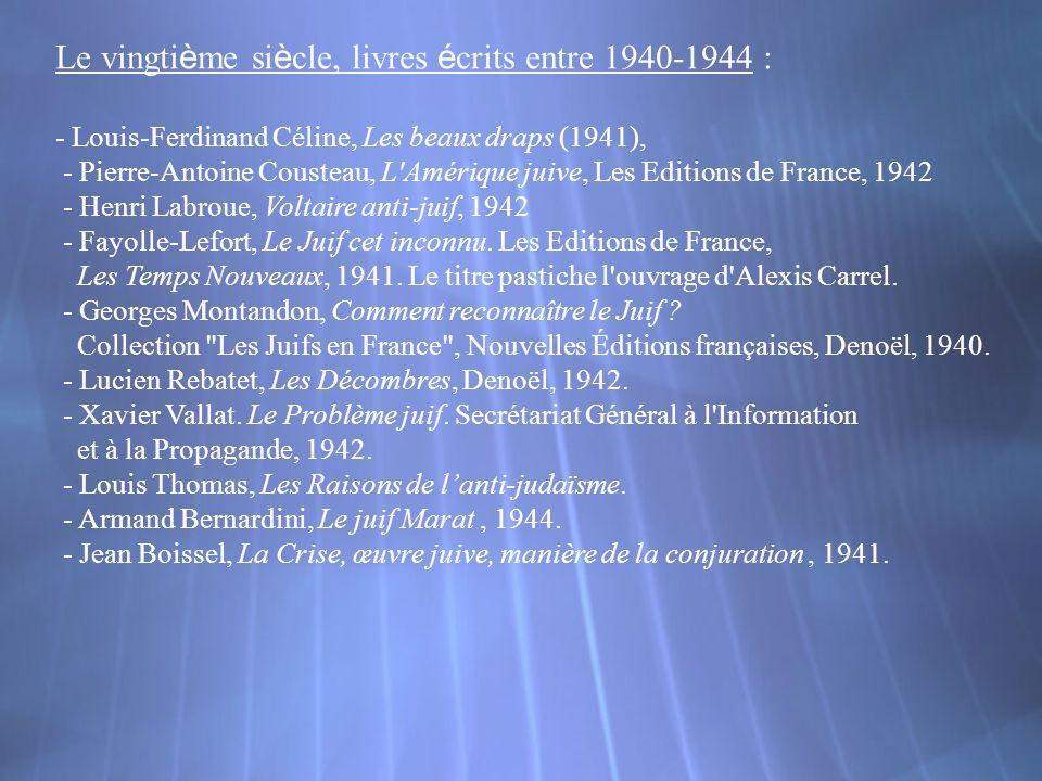 Le vingtième siècle, livres écrits entre 1940-1944 :