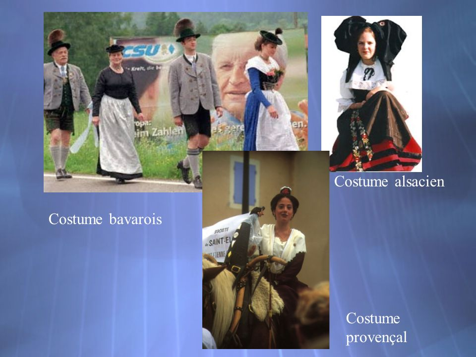 Costume alsacien Costume bavarois Costume provençal