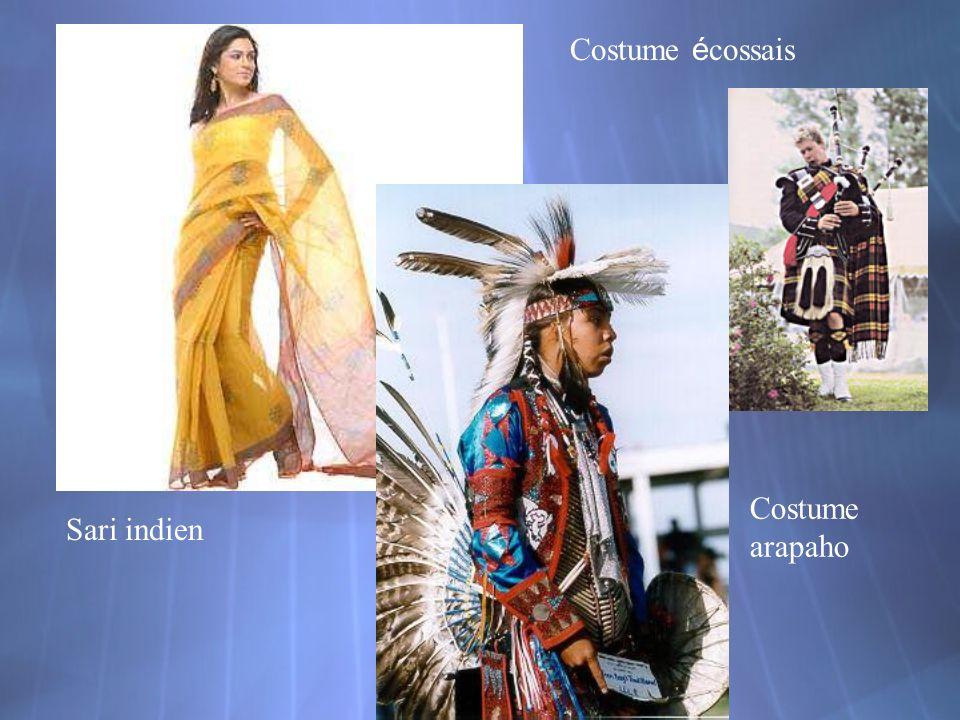 Costume écossais Costume arapaho Sari indien