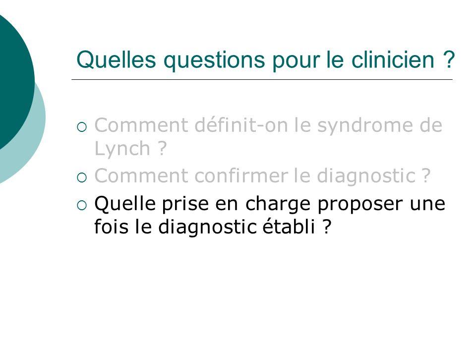 Quelles questions pour le clinicien
