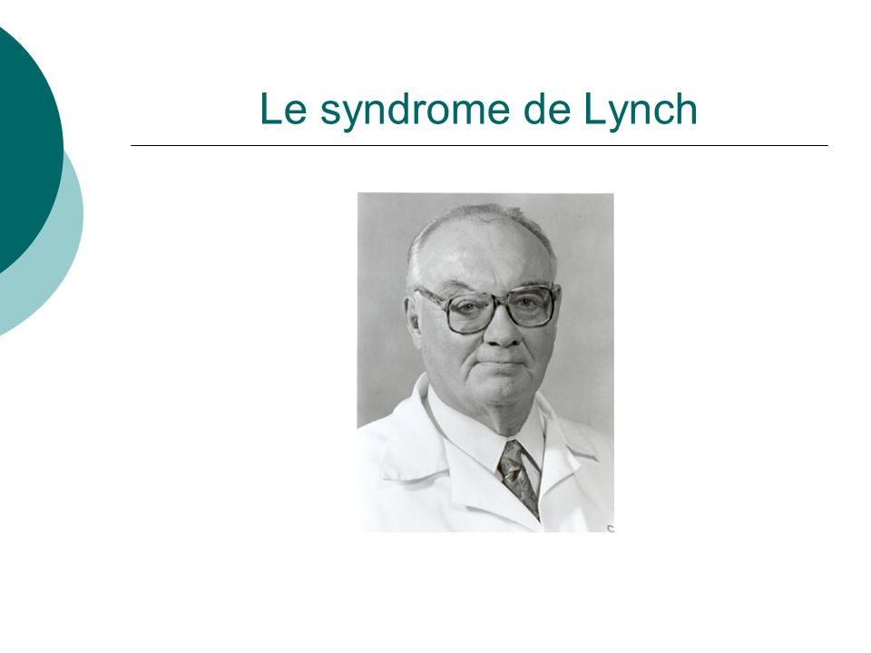 Le syndrome de Lynch