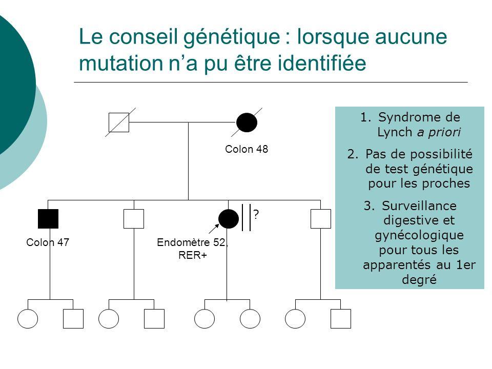 Le conseil génétique : lorsque aucune mutation n'a pu être identifiée