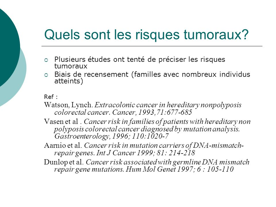 Quels sont les risques tumoraux