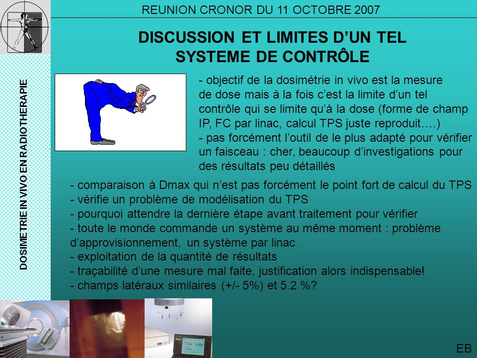 DISCUSSION ET LIMITES D'UN TEL SYSTEME DE CONTRÔLE