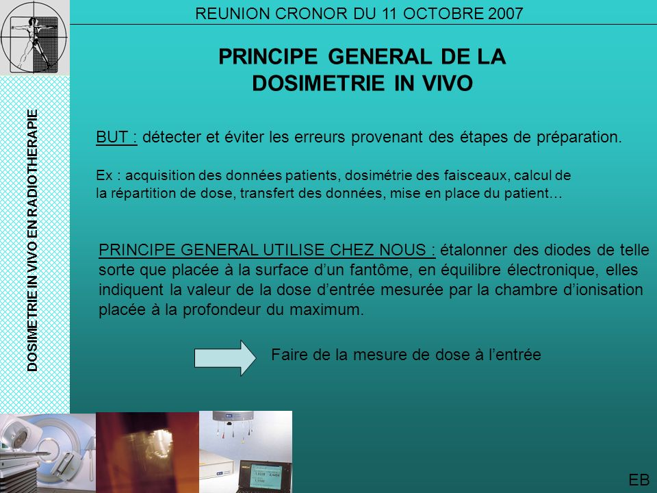 PRINCIPE GENERAL DE LA DOSIMETRIE IN VIVO