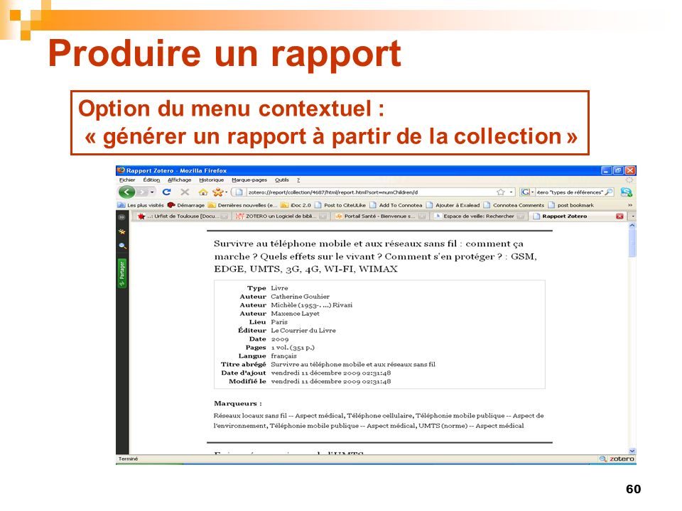 Produire un rapport Option du menu contextuel :