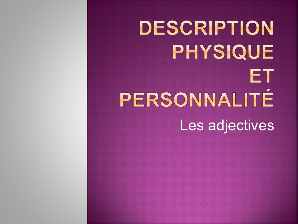 Description physique et personnalité