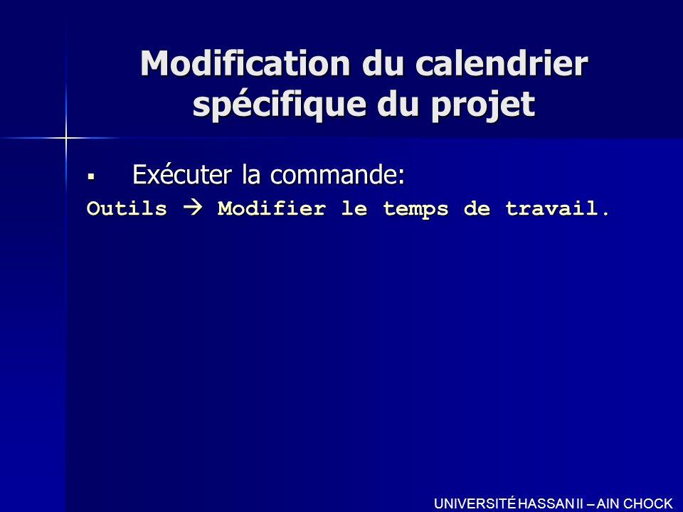 Modification du calendrier spécifique du projet