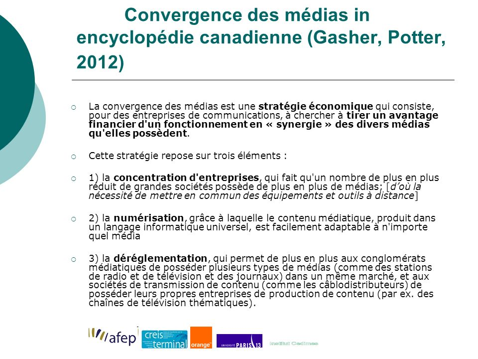 Convergence des médias in encyclopédie canadienne (Gasher, Potter, 2012)