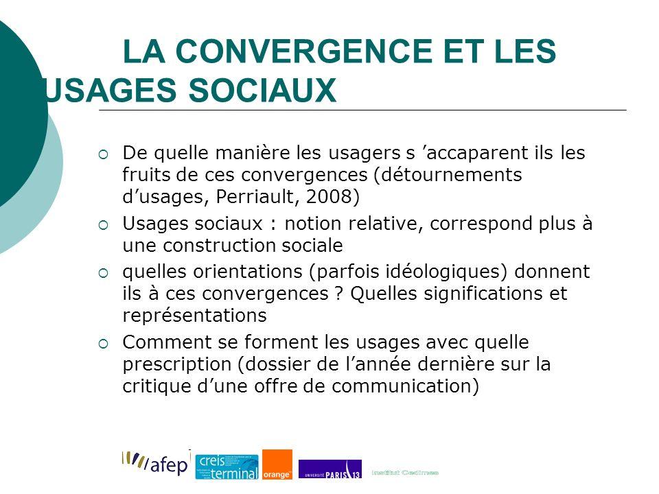 LA CONVERGENCE ET LES USAGES SOCIAUX