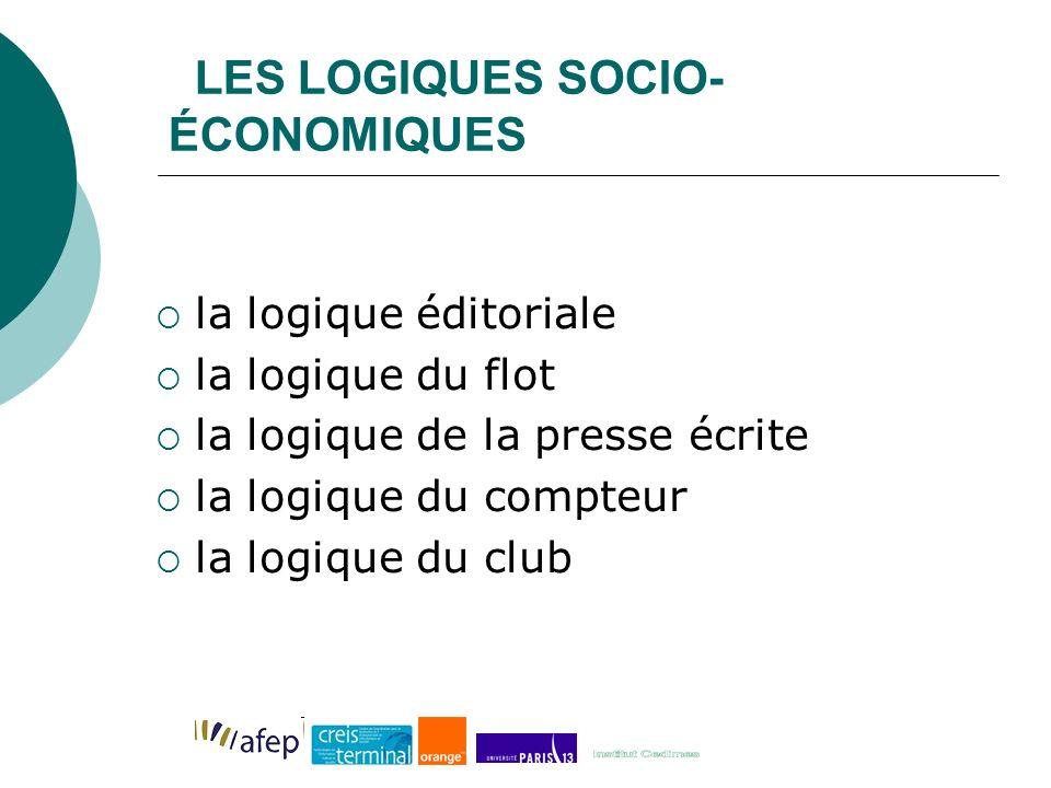 LES LOGIQUES SOCIO-ÉCONOMIQUES