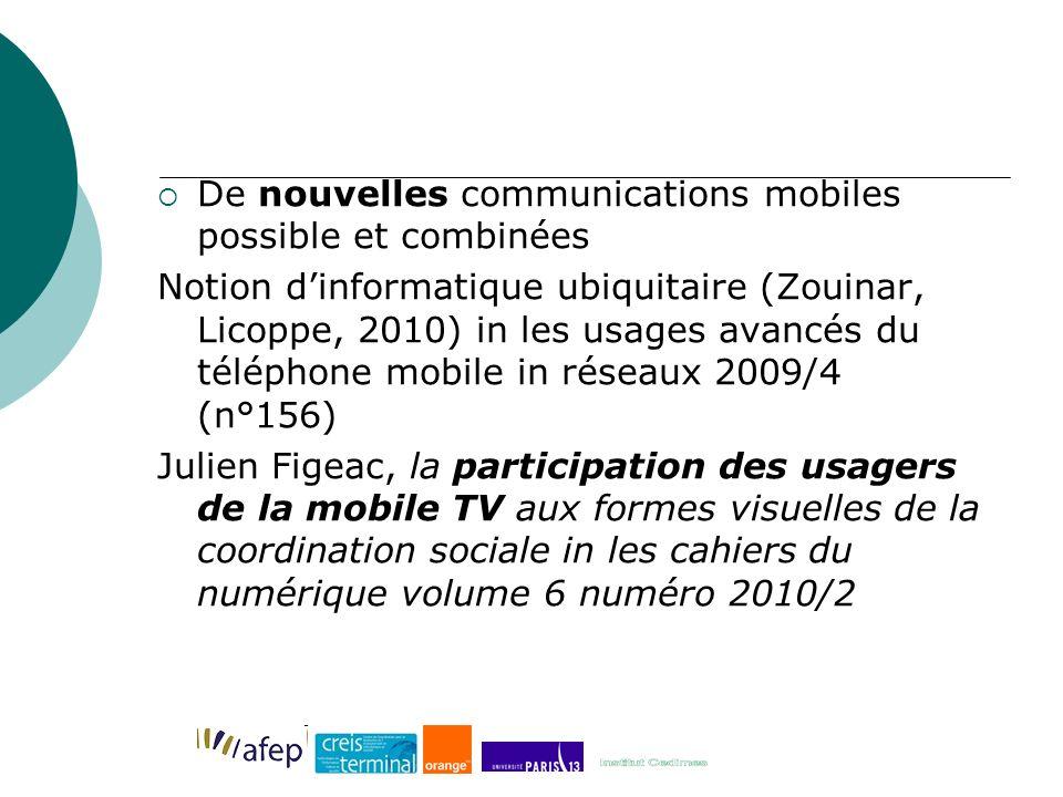 De nouvelles communications mobiles possible et combinées