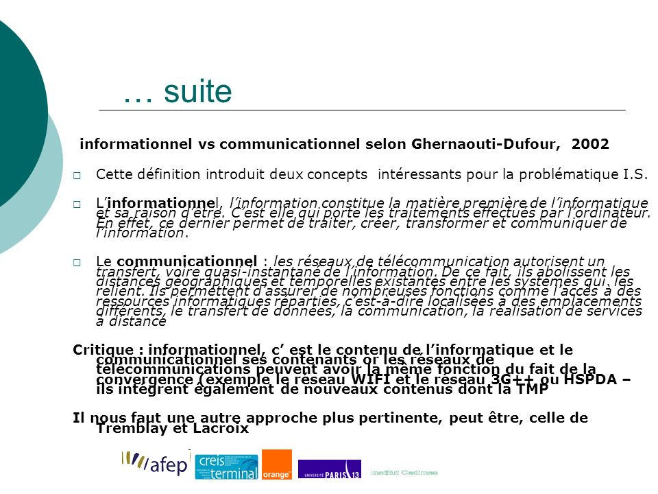… suite informationnel vs communicationnel selon Ghernaouti-Dufour, 2002.