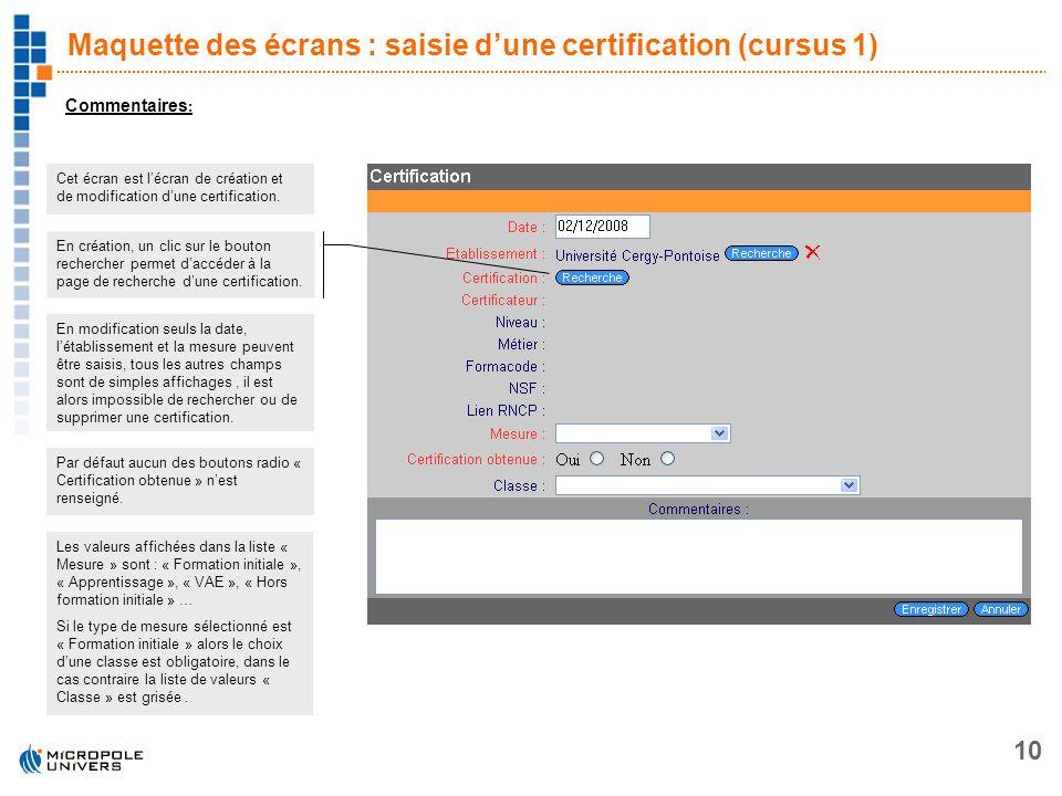 Maquette des écrans : saisie d'une certification (cursus 1)