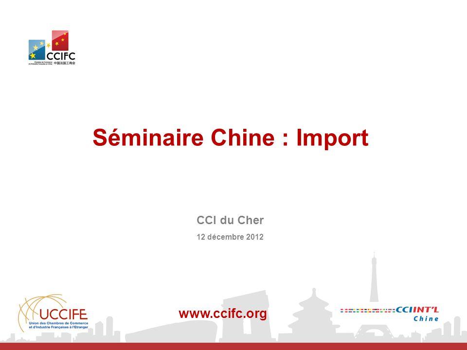 Séminaire Chine : Import