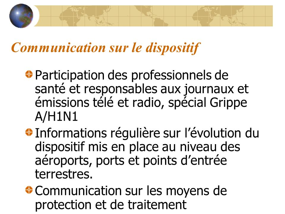 Communication sur le dispositif