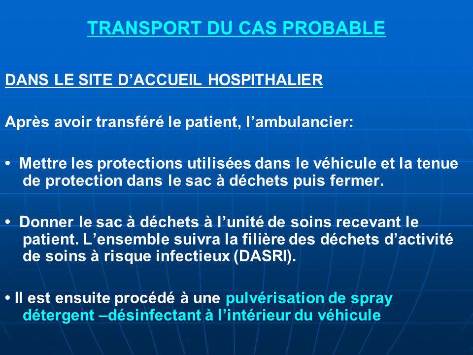 TRANSPORT DU CAS PROBABLE