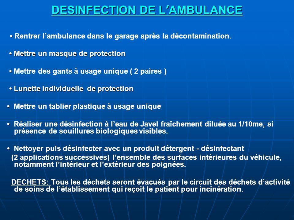 DESINFECTION DE L'AMBULANCE