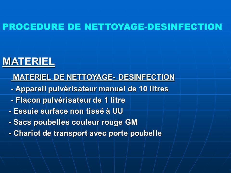 MATERIEL DE NETTOYAGE- DESINFECTION