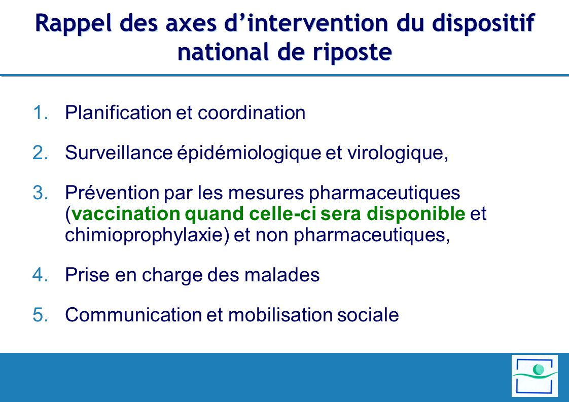 Rappel des axes d'intervention du dispositif national de riposte