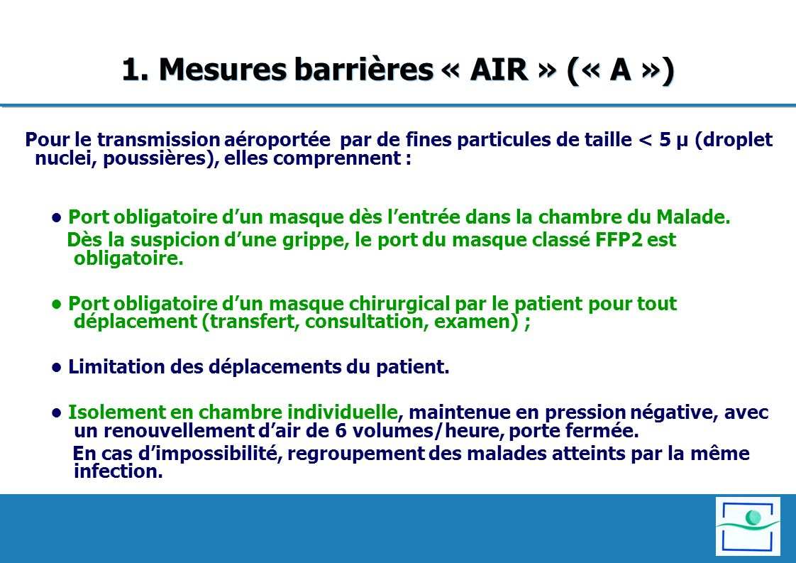 1. Mesures barrières « AIR » (« A »)