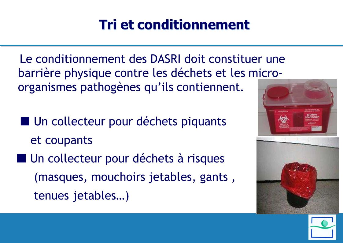 Tri et conditionnement