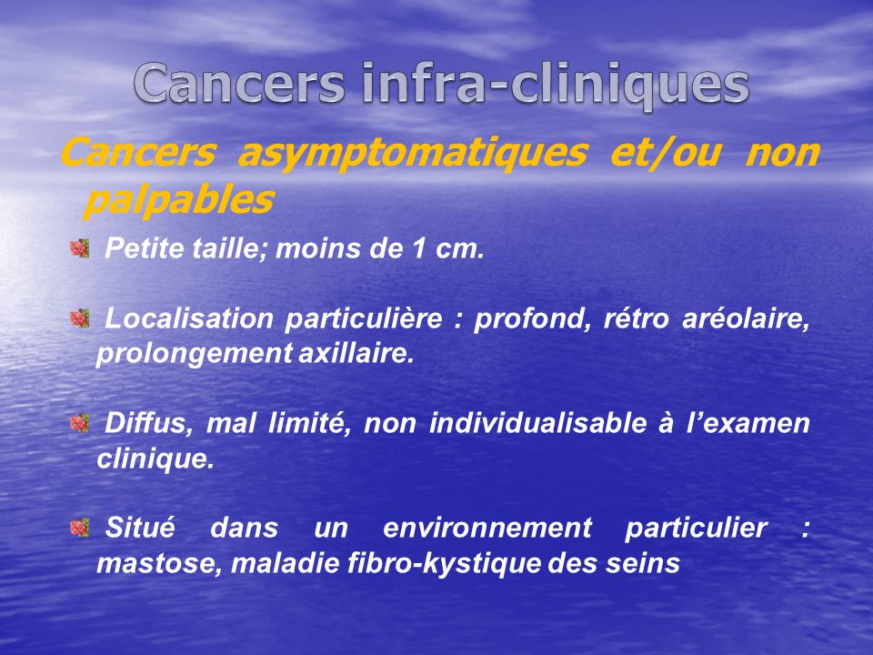 Cancers infra-cliniques
