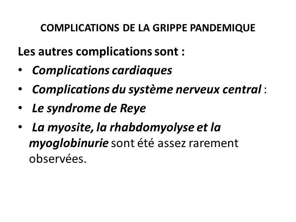 COMPLICATIONS DE LA GRIPPE PANDEMIQUE