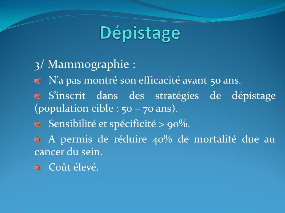Dépistage 3/ Mammographie :
