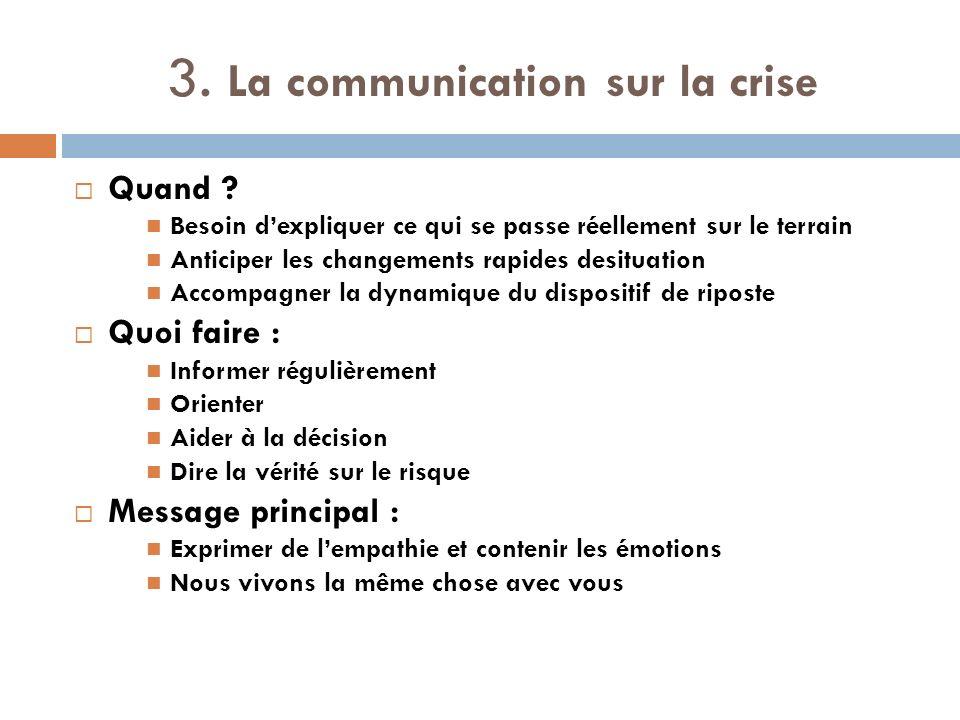 3. La communication sur la crise