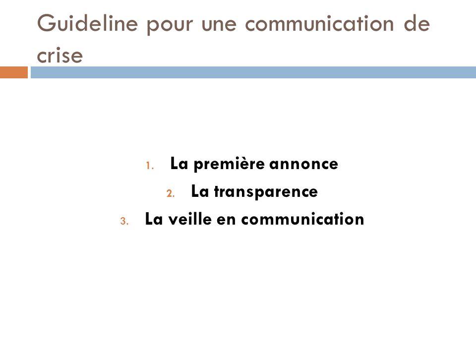 Guideline pour une communication de crise
