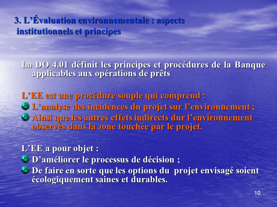 3. L'Évaluation environnementale : aspects institutionnels et principes