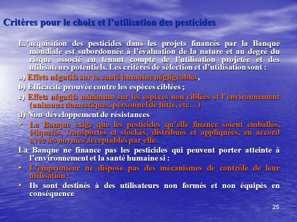 Critères pour le choix et l'utilisation des pesticides
