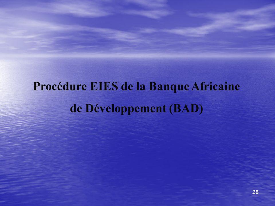 Procédure EIES de la Banque Africaine de Développement (BAD)