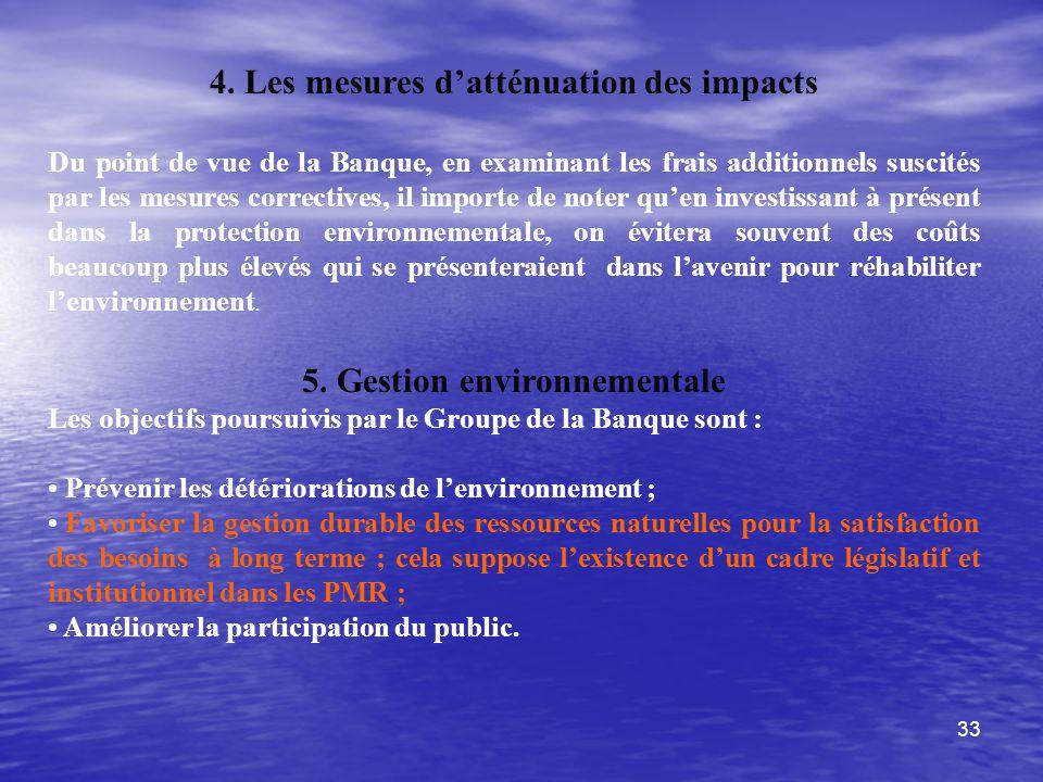 4. Les mesures d'atténuation des impacts 5. Gestion environnementale
