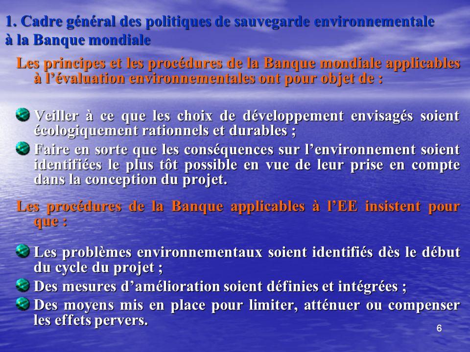 1. Cadre général des politiques de sauvegarde environnementale à la Banque mondiale