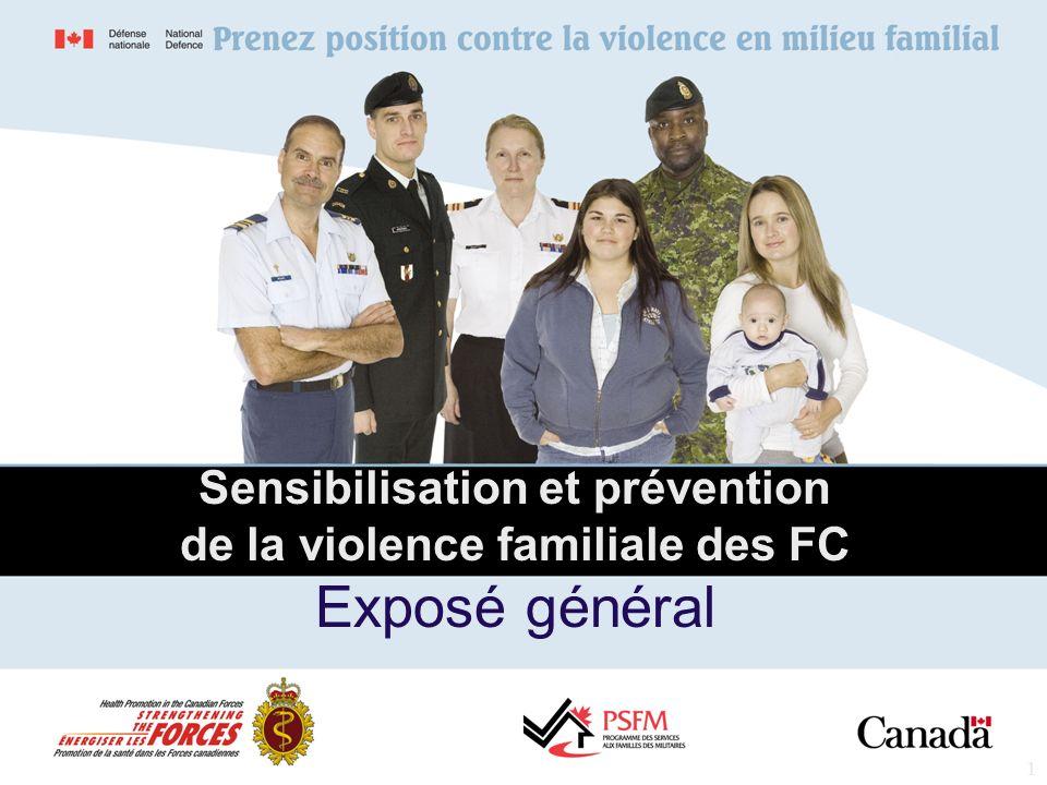 Sensibilisation et prévention de la violence familiale des FC Exposé général
