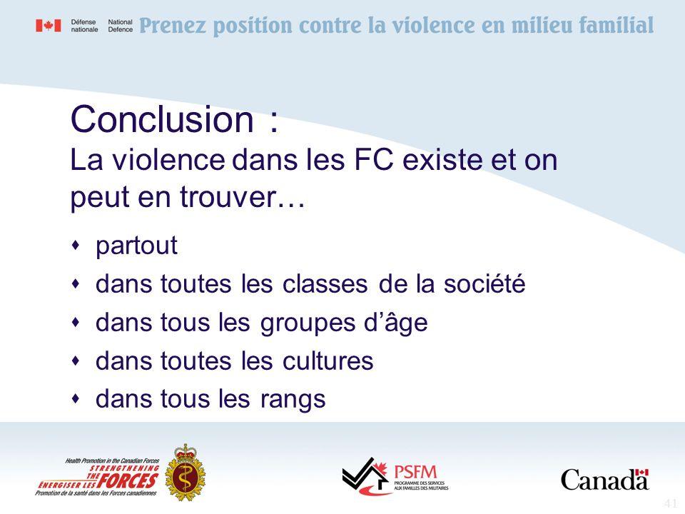 Conclusion : La violence dans les FC existe et on peut en trouver…