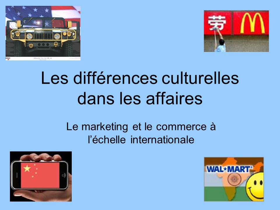 Les différences culturelles dans les affaires