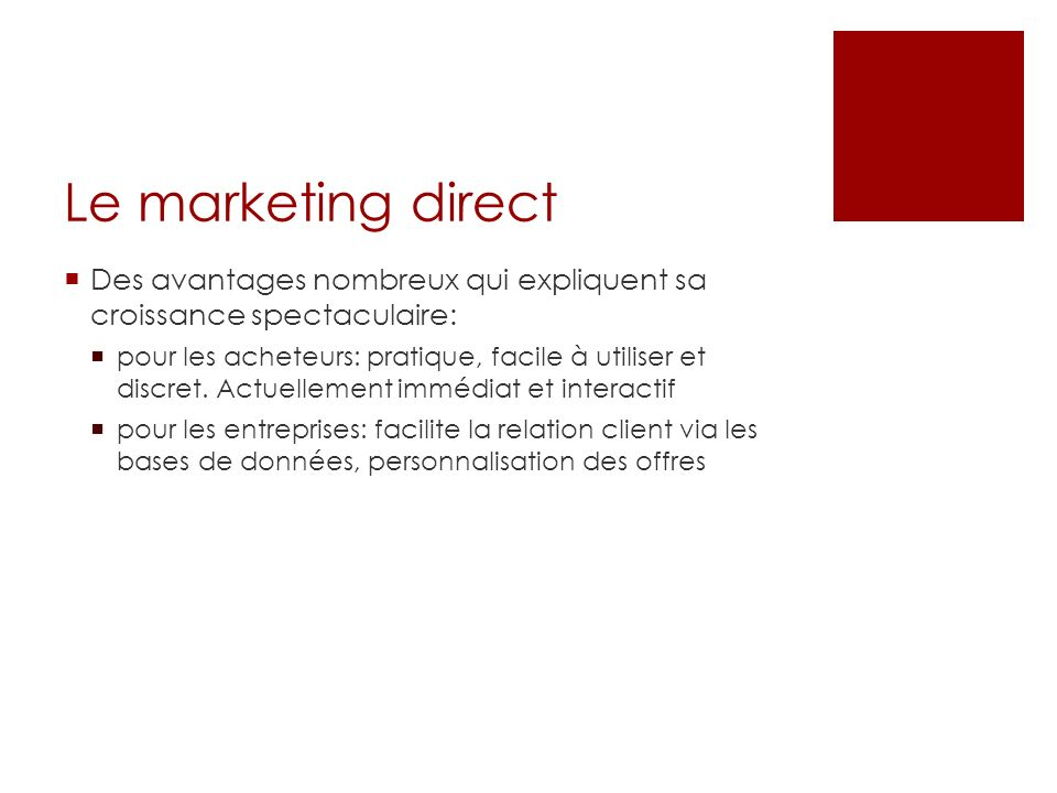 Le marketing direct Des avantages nombreux qui expliquent sa croissance spectaculaire: