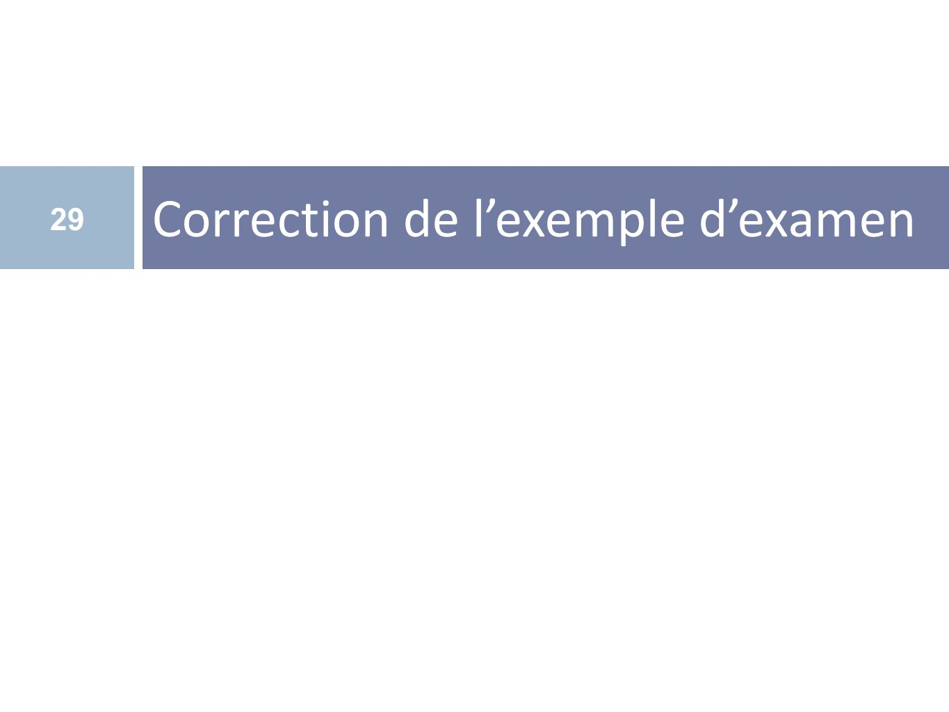 Correction de l'exemple d'examen