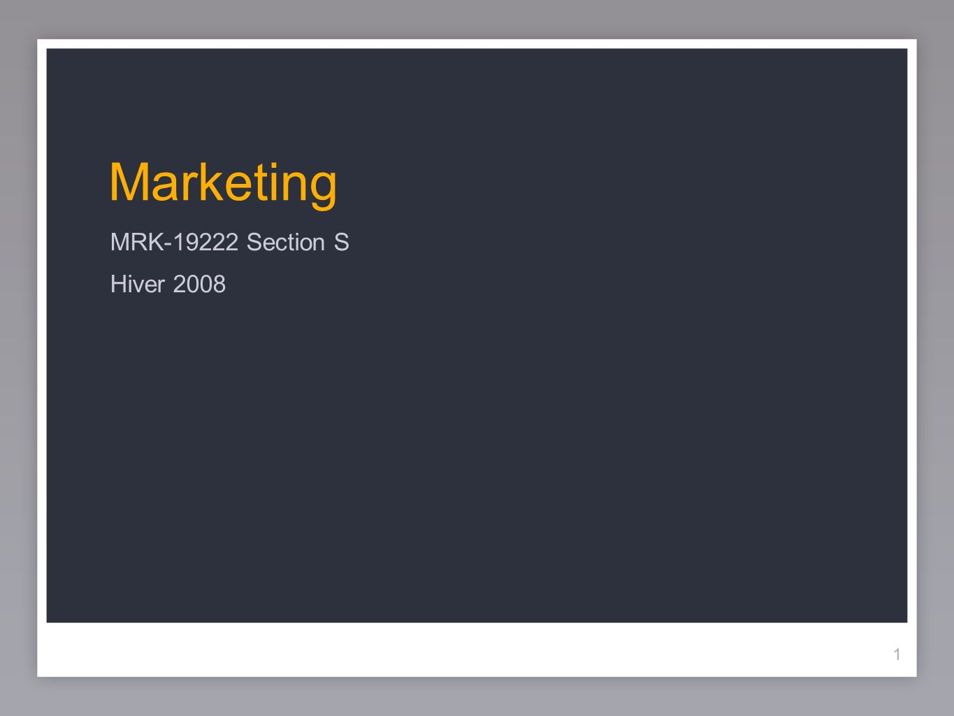 Marketing MRK-19222 Section S Hiver 2008 1