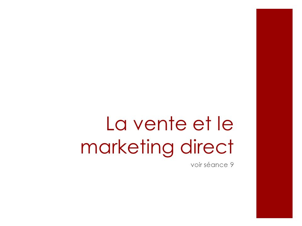 La vente et le marketing direct