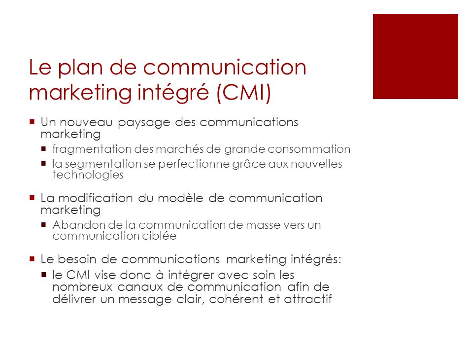Le plan de communication marketing intégré (CMI)